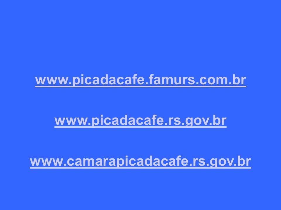 www.picadacafe.famurs.com.br www.picadacafe.rs.gov.br www.camarapicadacafe.rs.gov.br