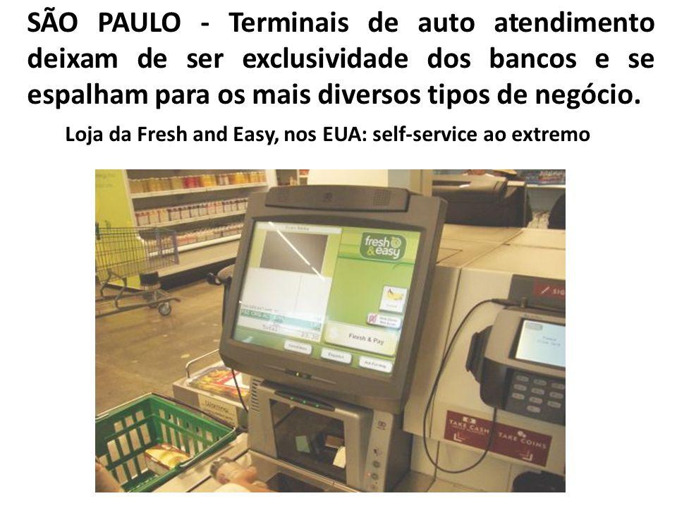 SÃO PAULO - Terminais de auto atendimento deixam de ser exclusividade dos bancos e se espalham para os mais diversos tipos de negócio. Loja da Fresh a