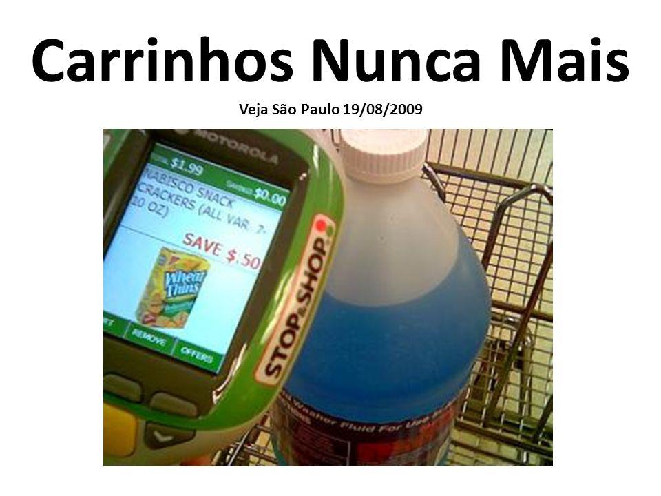 Carrinhos Nunca Mais Veja São Paulo 19/08/2009