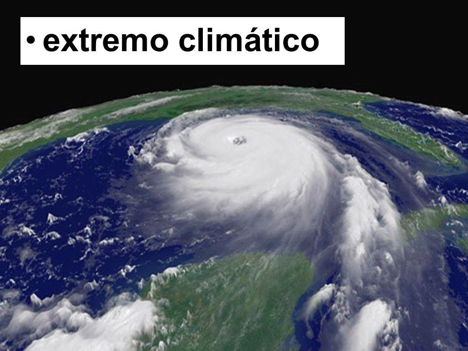 extremo climático