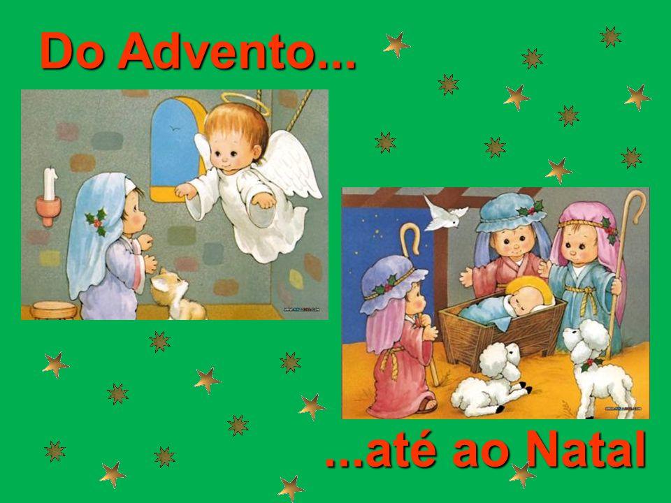 Do Advento......até ao Natal