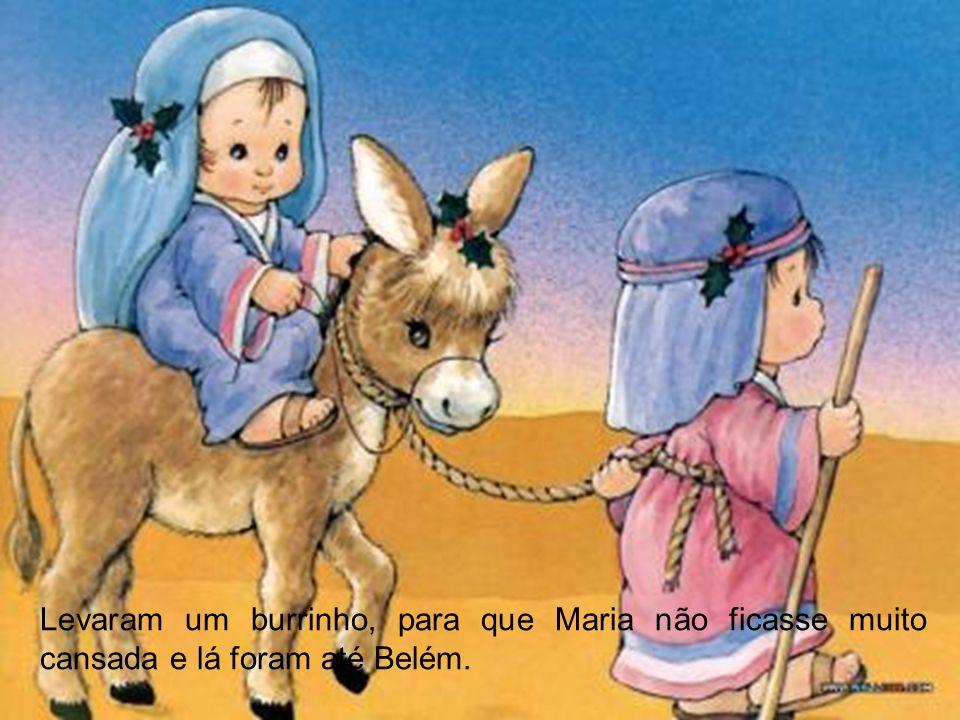 Nessa altura, Maria e José tiveram que fazer uma grande viagem.