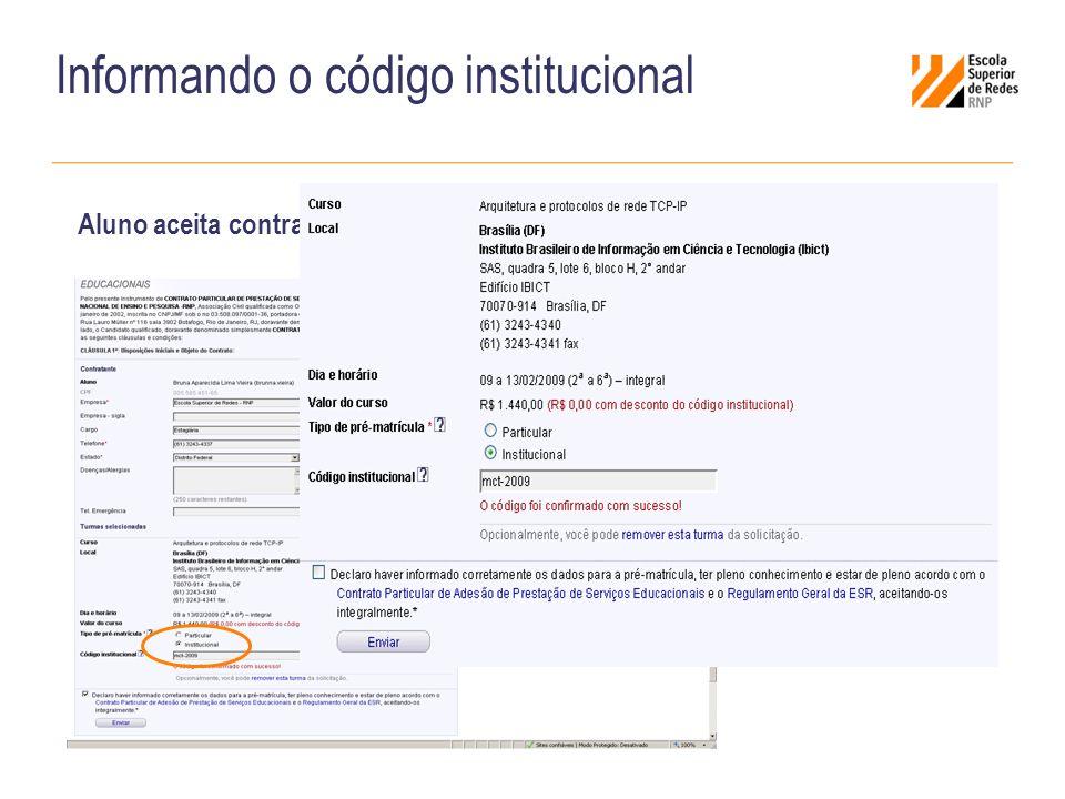Informando o código institucional Aluno aceita contrato já com o CI automaticamente