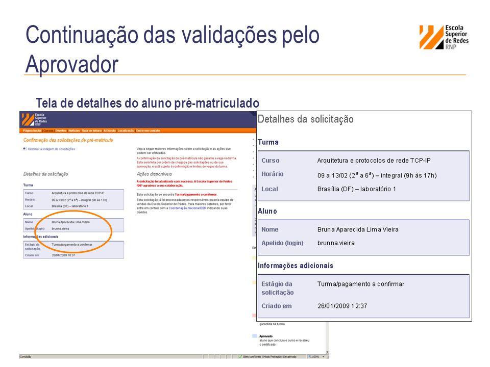 Continuação das validações pelo Aprovador Tela de detalhes do aluno pré-matriculado