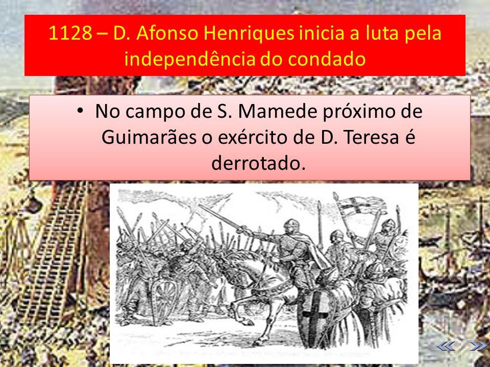 1112 - morre o conde D. Henrique À morte do pai, D. Afonso Henriques tem apenas 4 anos A sua mãe governa o Condado Portucalense. À morte do pai, D. Af
