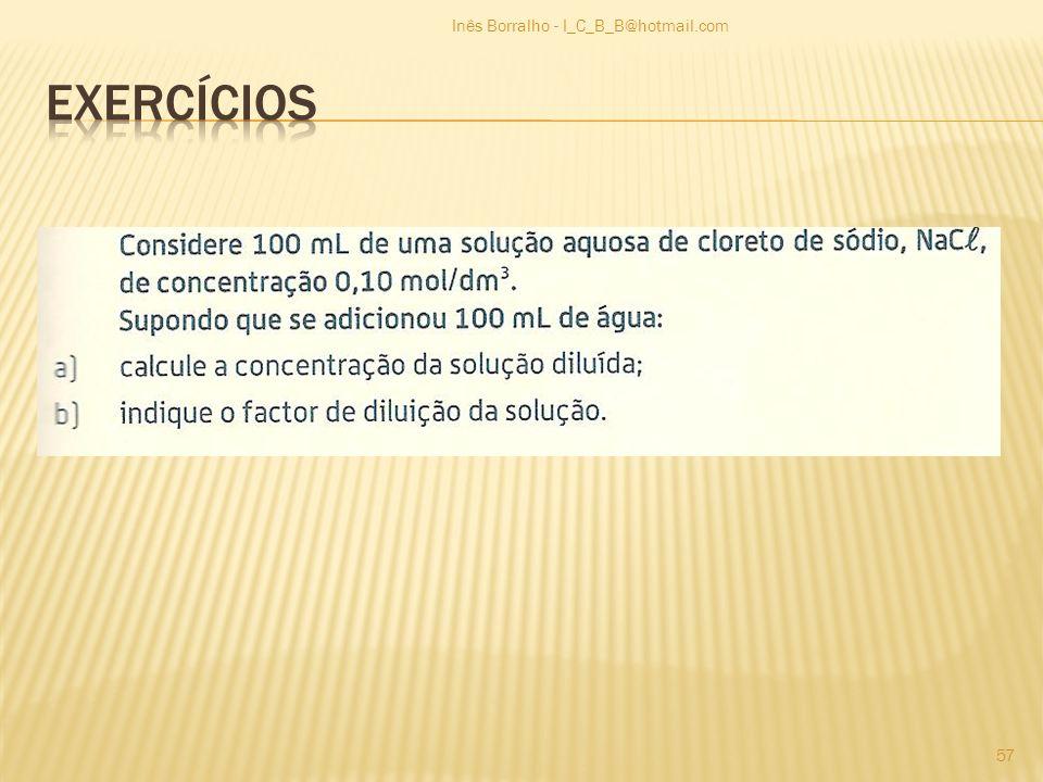 Inês Borralho - I_C_B_B@hotmail.com 57