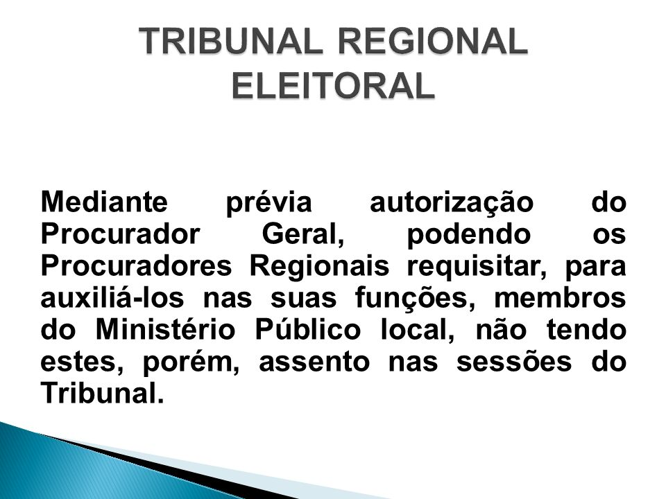 Mediante prévia autorização do Procurador Geral, podendo os Procuradores Regionais requisitar, para auxiliá-los nas suas funções, membros do Ministéri