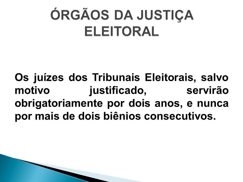 Cabe a jurisdição de cada uma das zonas eleitorais a um juiz de direito em efetivo exercício e, na falta deste, ao seu substituto legal que goze das prerrogativas do Art.