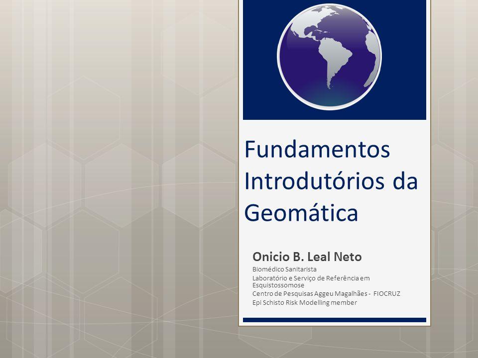 Fundamentos Introdutórios da Geomática Onicio B.