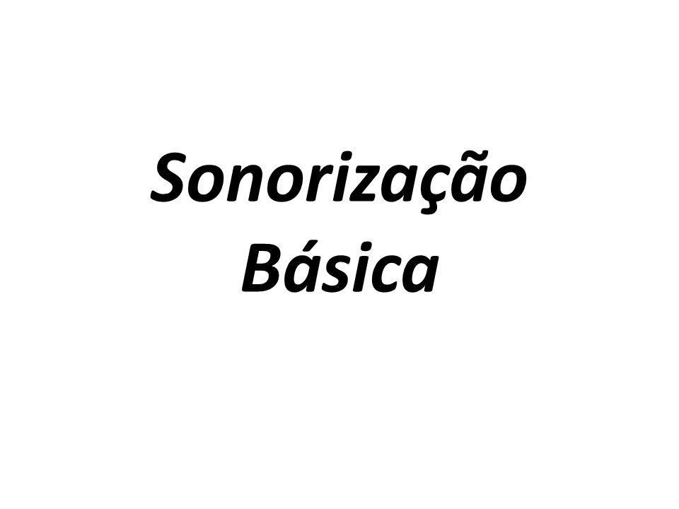 Sonorização Básica