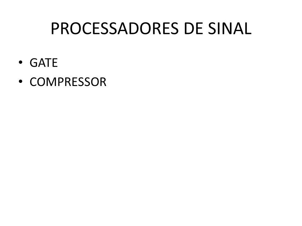 PROCESSADORES DE SINAL GATE COMPRESSOR