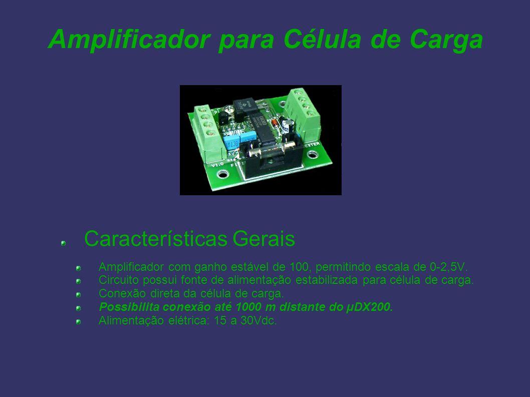 Amplificador para Célula de Carga Características Gerais Amplificador com ganho estável de 100, permitindo escala de 0-2,5V. Circuito possui fonte de