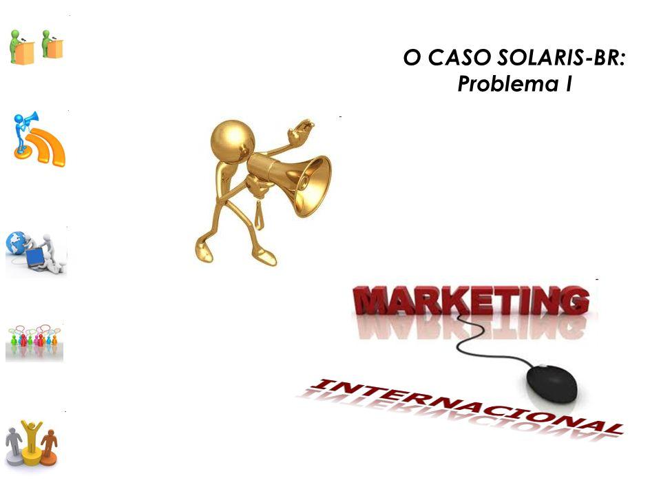 O CASO SOLARIS-BR: Problema I