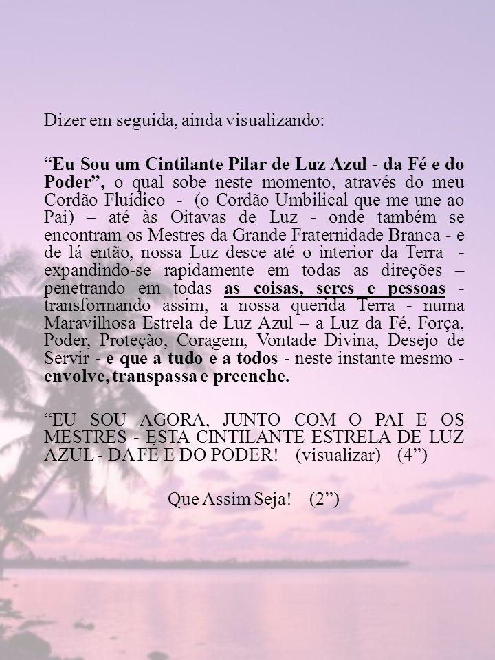 7ª.Virtude – CHAMA VIOLETA – 7ª.