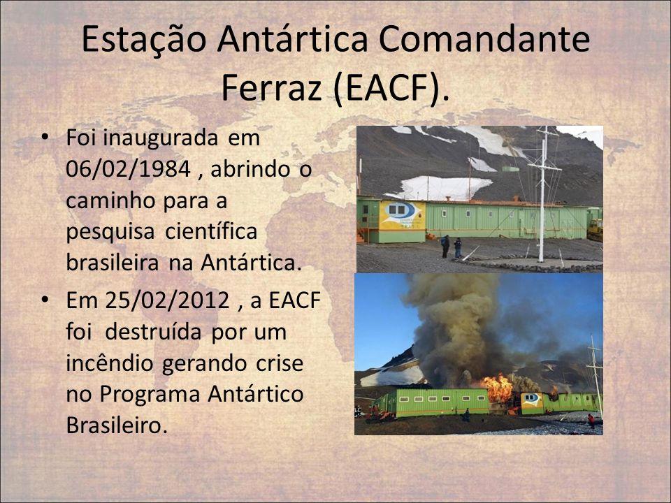Estação Antártica Comandante Ferraz (EACF). Foi inaugurada em 06/02/1984, abrindo o caminho para a pesquisa científica brasileira na Antártica. Em 25/