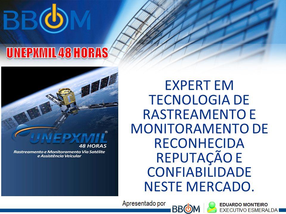 EXPERT EM TECNOLOGIA DE RASTREAMENTO E MONITORAMENTO DE RECONHECIDA REPUTAÇÃO E CONFIABILIDADE NESTE MERCADO.
