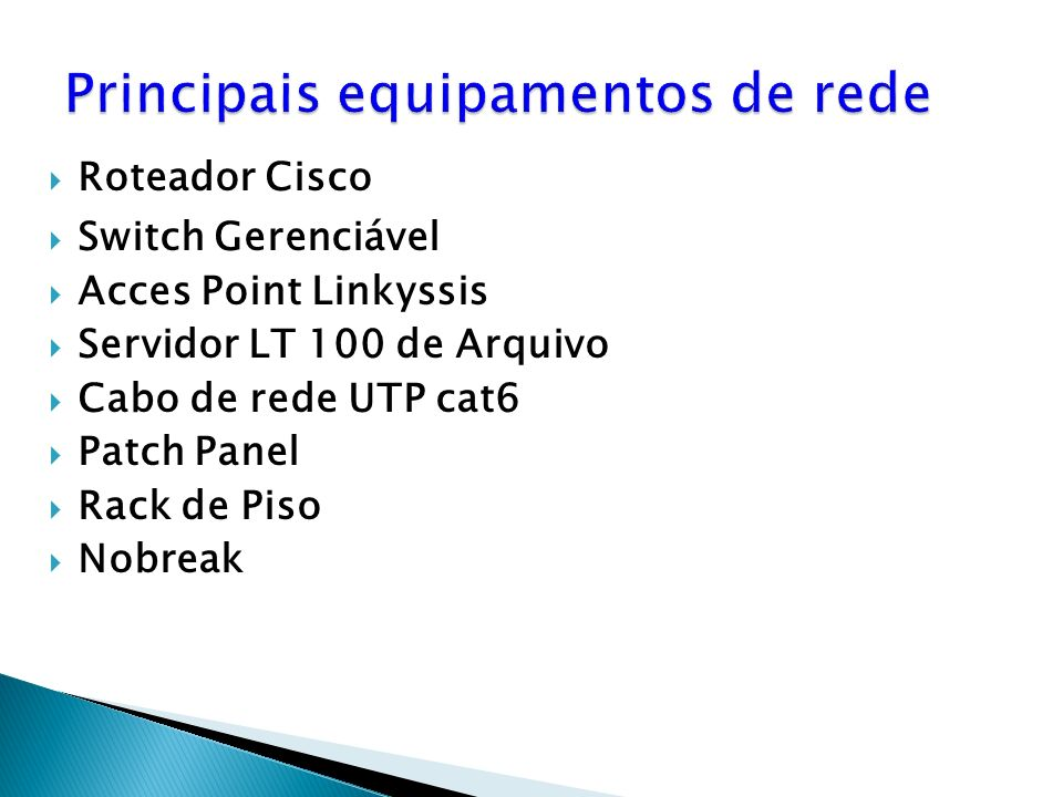 Roteador Cisco Switch Gerenciável Acces Point Linkyssis Servidor LT 100 de Arquivo Cabo de rede UTP cat6 Patch Panel Rack de Piso Nobreak