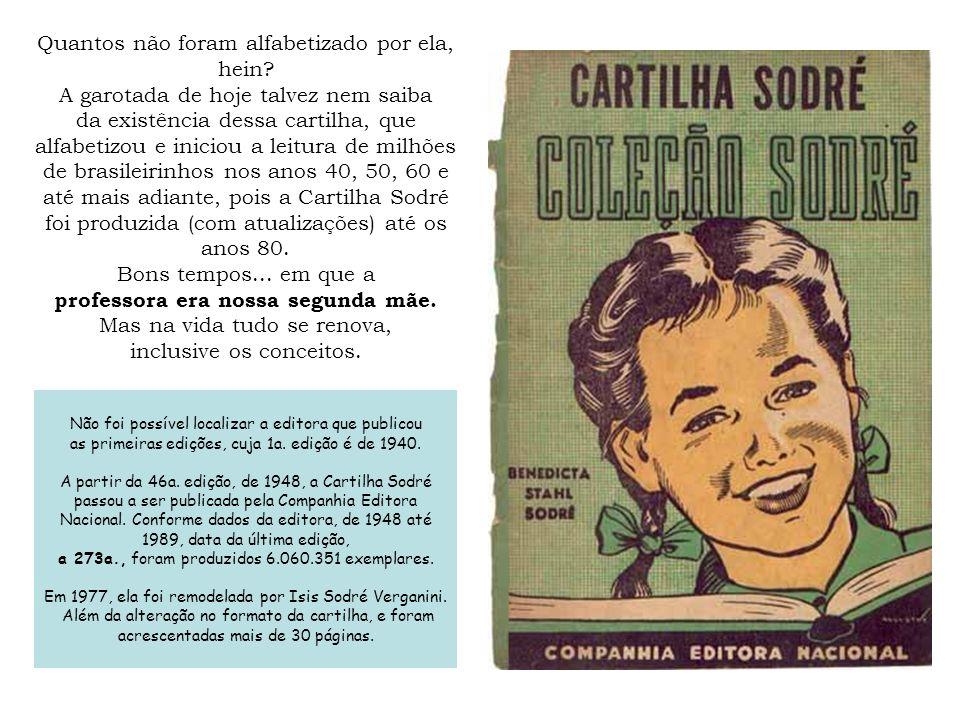 Esta é a de edição 10ª.de 1928, publicada pela Monteiro Lobato & Cia.
