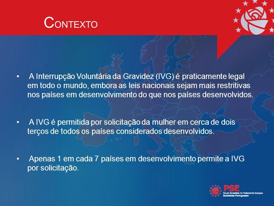 A Interrupção Voluntária da Gravidez (IVG) é praticamente legal em todo o mundo, embora as leis nacionais sejam mais restritivas nos países em desenvolvimento do que nos países desenvolvidos.