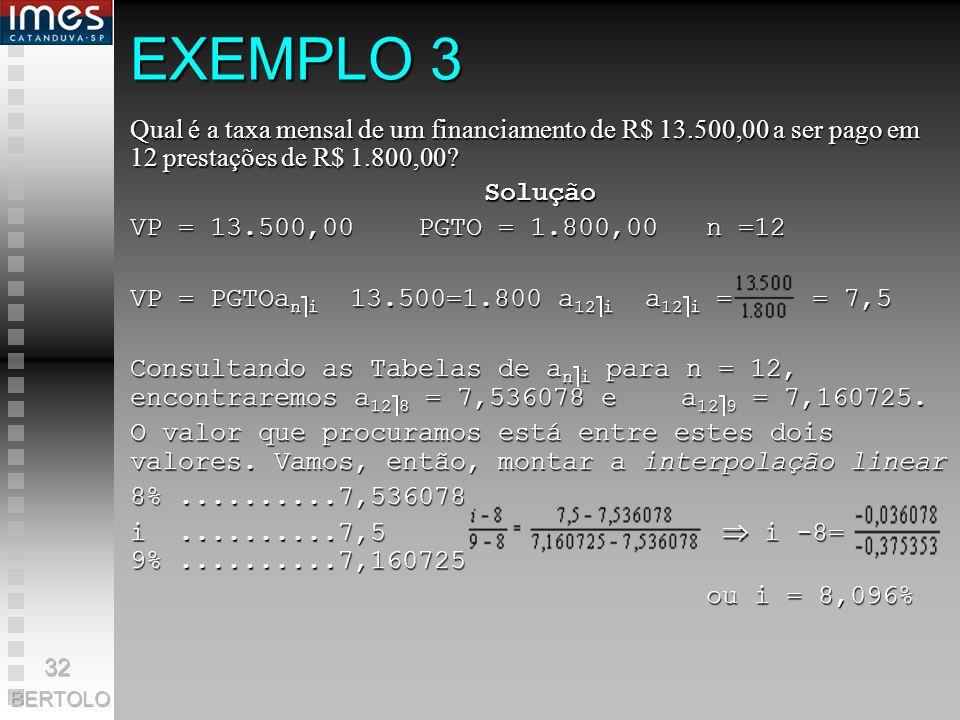 EXEMPLO 2 Uma loja vende uma geladeira em 12 prestações mensais de R$ 120,55 ou em 24 prestações mensais de R$ 76,76. Qual é a forma de financiamento