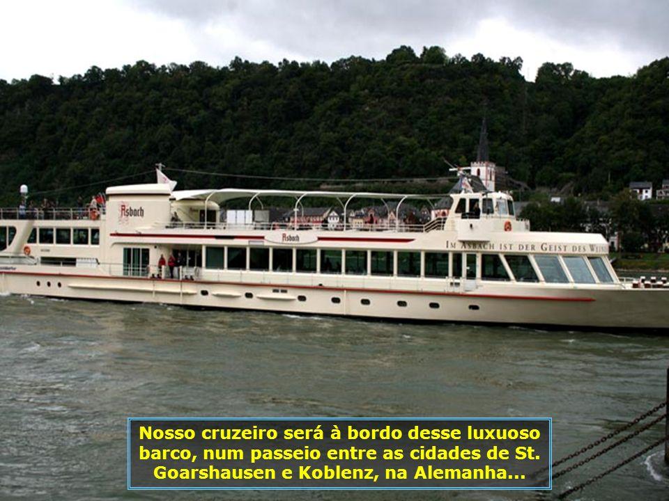 Nosso cruzeiro será à bordo desse luxuoso barco, num passeio entre as cidades de St.