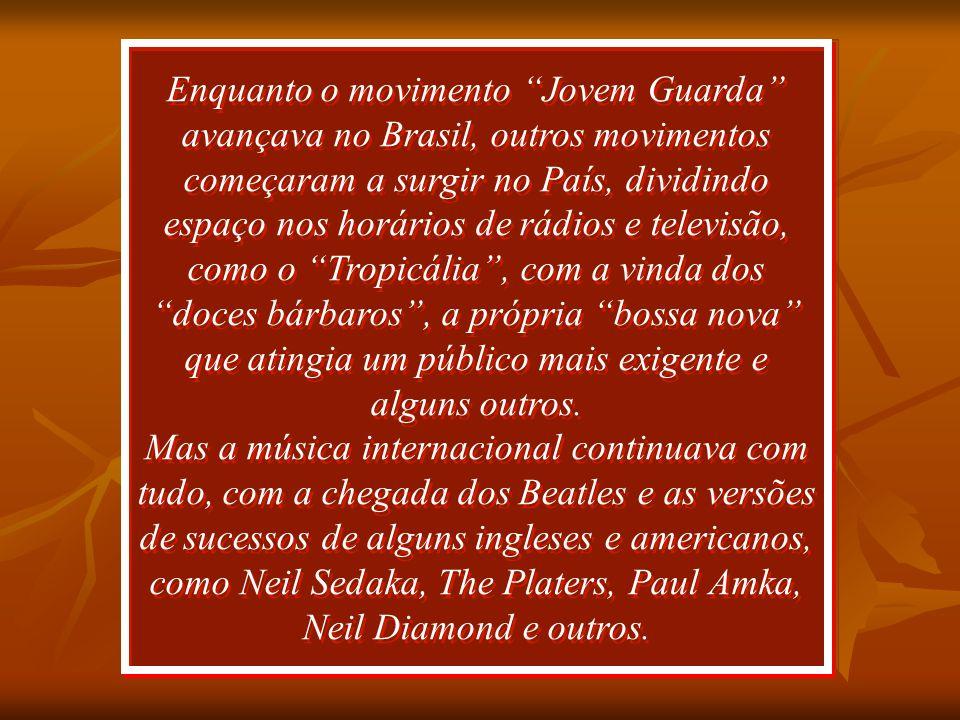 1965 1966 1967 19681969 E será por muito tempo o Rei da música brasileira.