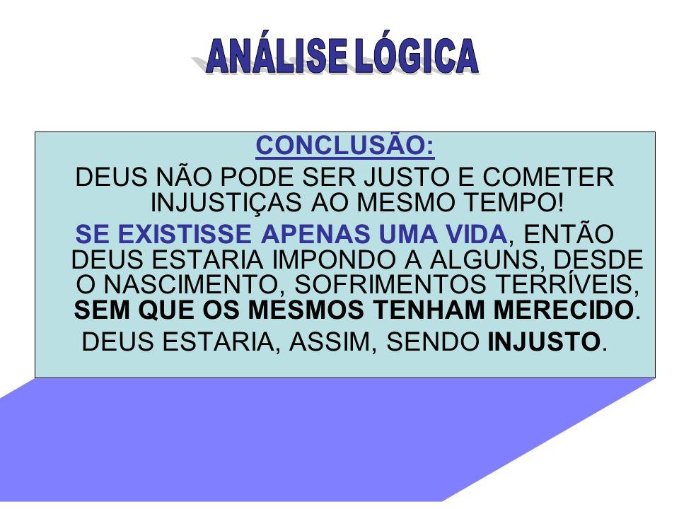 FONTE: http://br.geocities.com/logica_reencarnacao/logica_causa_do_sofrime nto.htm#1 http://br.geocities.com/logica_reencarnacao/logica_causa_do_sofrime nto.htm#1 www.luzdoespiritismo.com