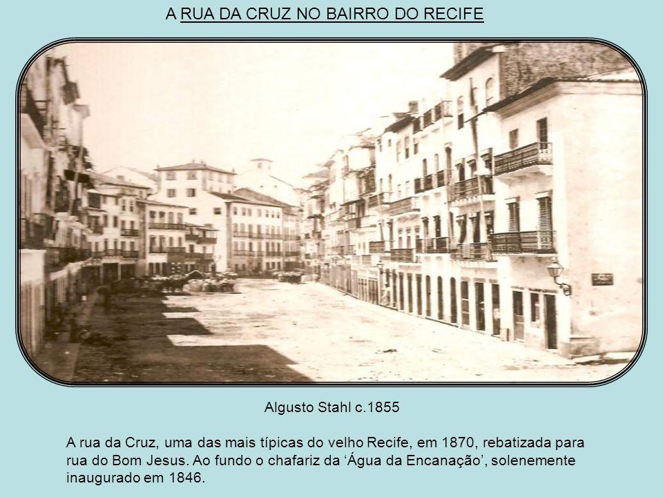 OLHANDO DA TORRE DE MALAKOFF Maurício Lamberg c.1885 Casario do bairro do Recife visto da torre Malakoff. Vemos as ruas da Guia e do Observatório, que