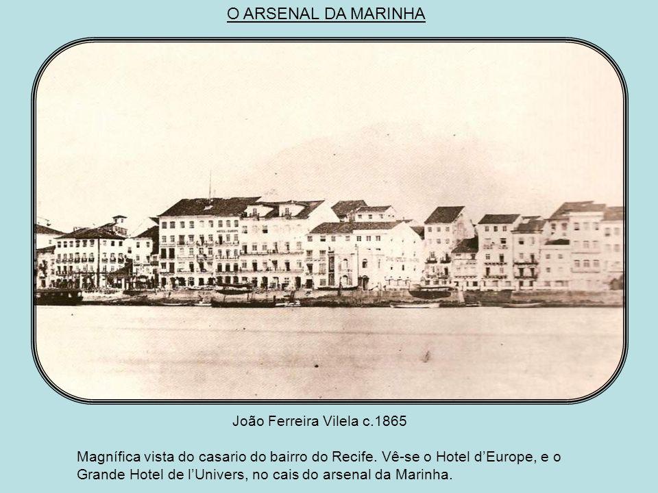 O BAIRRO DO RECIFE VISTO DOS ARRECIFES Marc Ferrez 1875 Vista de uma parte da cidade do Pernambuco tirada do Recife.O cais do Trapiche, a Lingueta e o