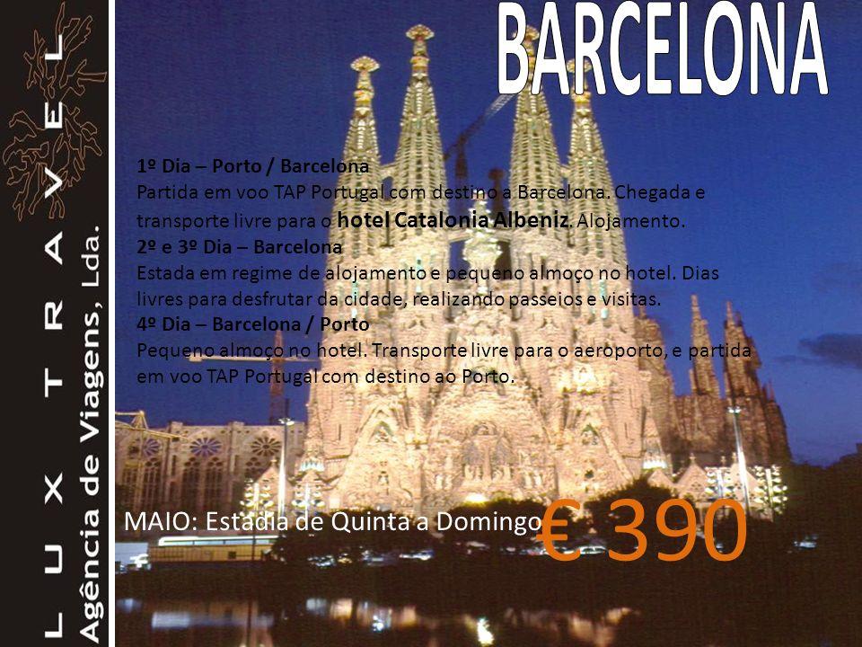 1º Dia – Porto / Barcelona Partida em voo TAP Portugal com destino a Barcelona.