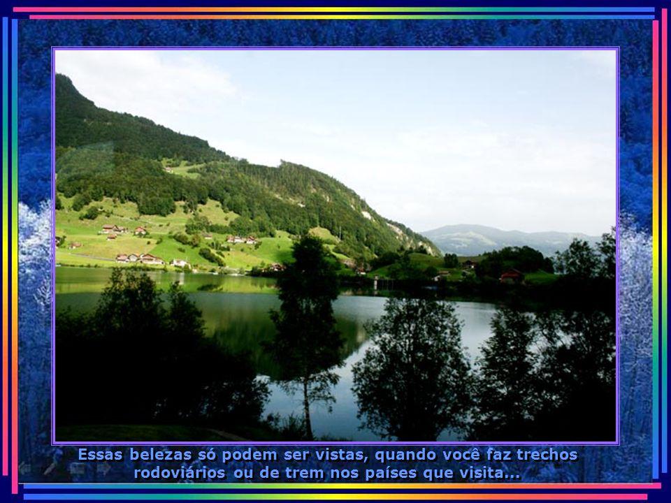 Uma paisagem mais linda que a outra, verdadeiro colírio para os olhos...