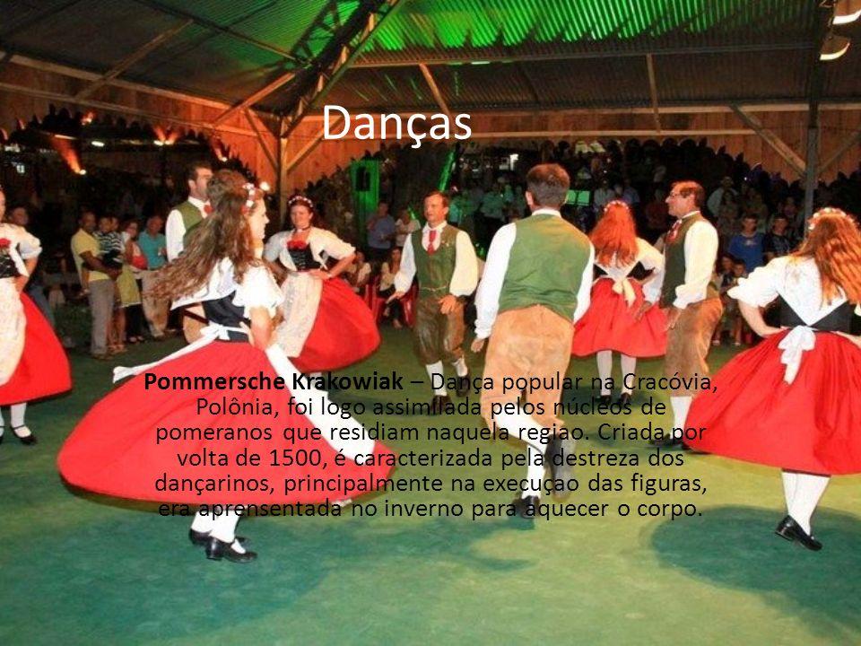 Danças Pommersche Krakowiak – Dança popular na Cracóvia, Polônia, foi logo assimilada pelos núcleos de pomeranos que residiam naquela regiao. Criada p