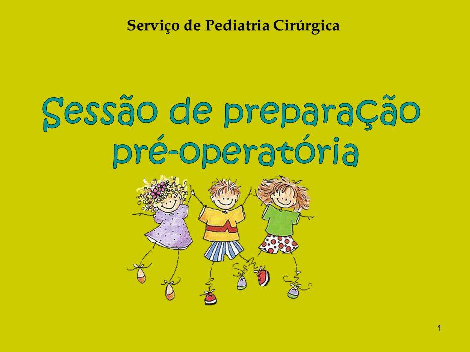 1 Serviço de Pediatria Cirúrgica