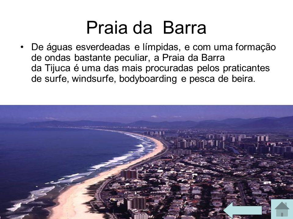 Praia da Barra De águas esverdeadas e límpidas, e com uma formação de ondas bastante peculiar, a Praia da Barra da Tijuca é uma das mais procuradas pe