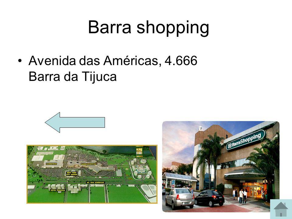 Barra shopping Avenida das Américas, 4.666 Barra da Tijuca