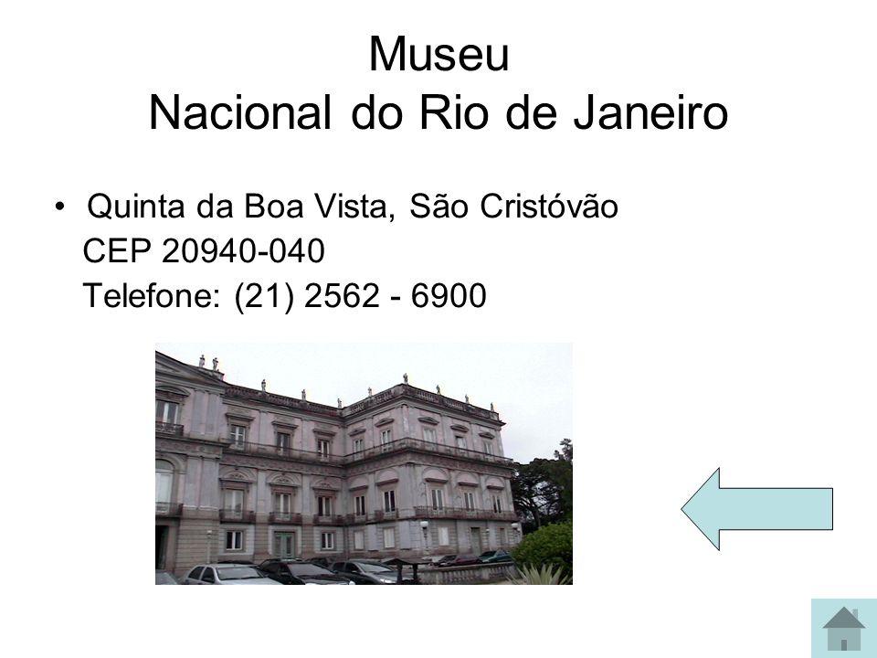 Glória Memorial Getúlio Vargas - Praça Luís de Camões (ao lado do Hotel Glória) Ingresso R$4 Estação Paissandu - Rua Senador Vergueiro, 35 0/XX/21 2285 7314 ingresso R$12