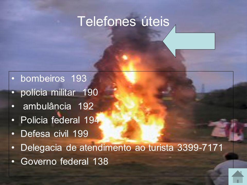 Telefones úteis bombeiros 193 polícia militar 190 ambulância 192 Policia federal 194 Defesa civil 199 Delegacia de atendimento ao turista 3399-7171 Go