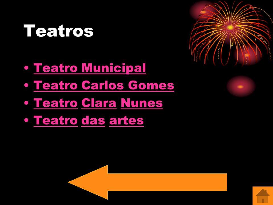Teatros Teatro Municipal Teatro Carlos Gomes Teatro Clara NunesTeatroClaraNunes Teatro das artesTeatrodasartes