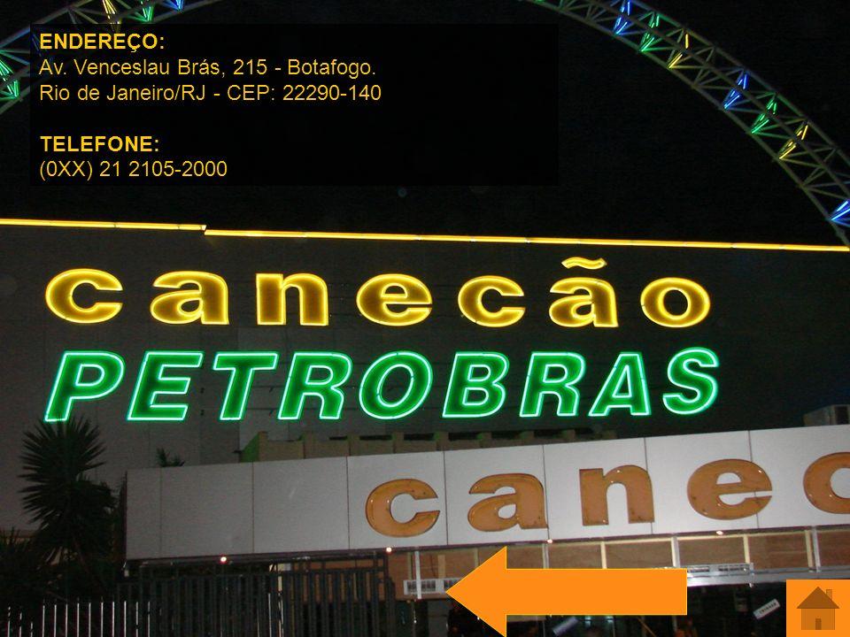 ENDEREÇO: Av. Venceslau Brás, 215 - Botafogo. Rio de Janeiro/RJ - CEP: 22290-140 TELEFONE: (0XX) 21 2105-2000