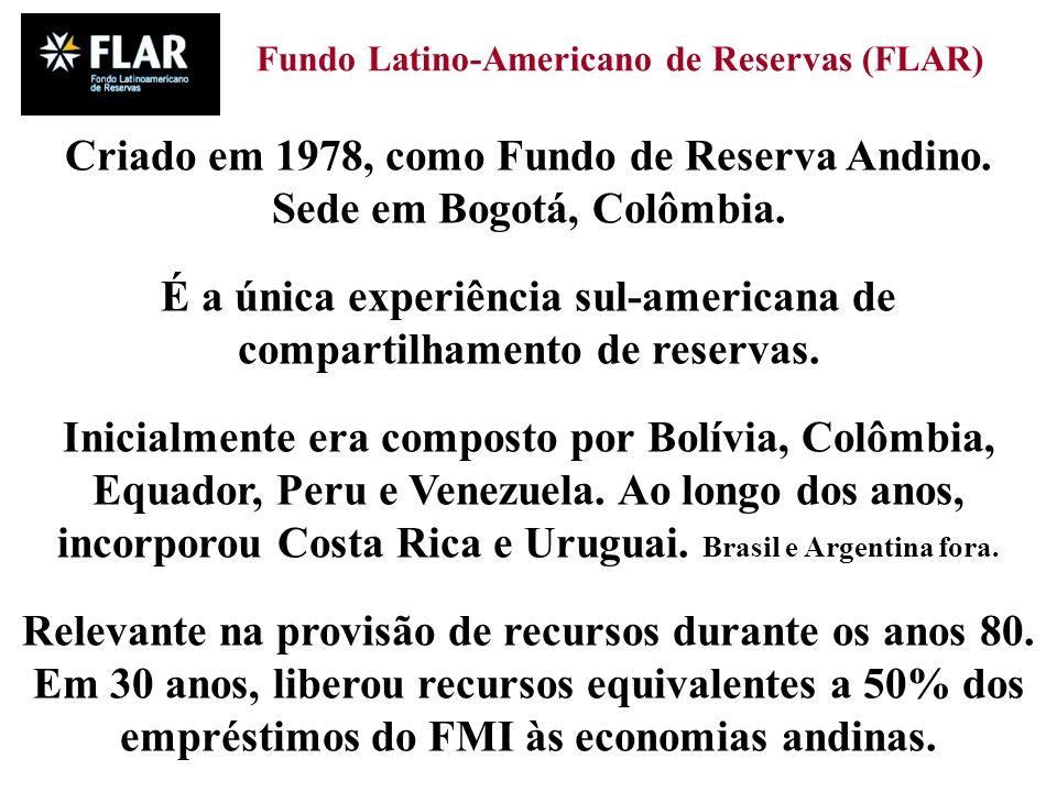 Criado em 1978, como Fundo de Reserva Andino. Sede em Bogotá, Colômbia. É a única experiência sul-americana de compartilhamento de reservas. Inicialme
