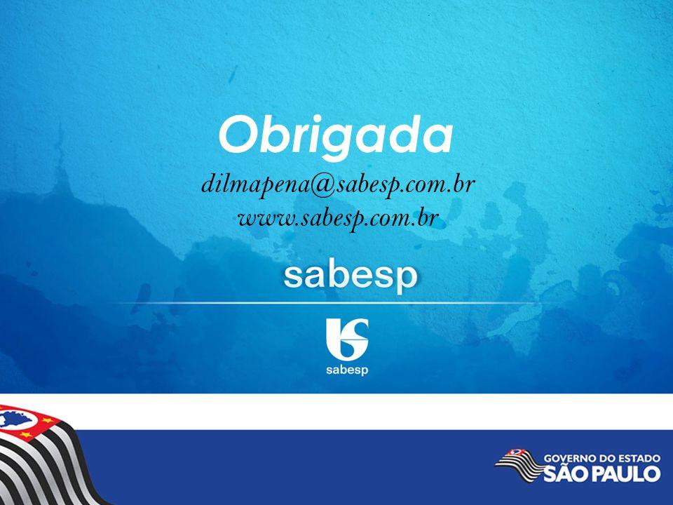 dilmapena@sabesp.com.br www.sabesp.com.br Obrigada