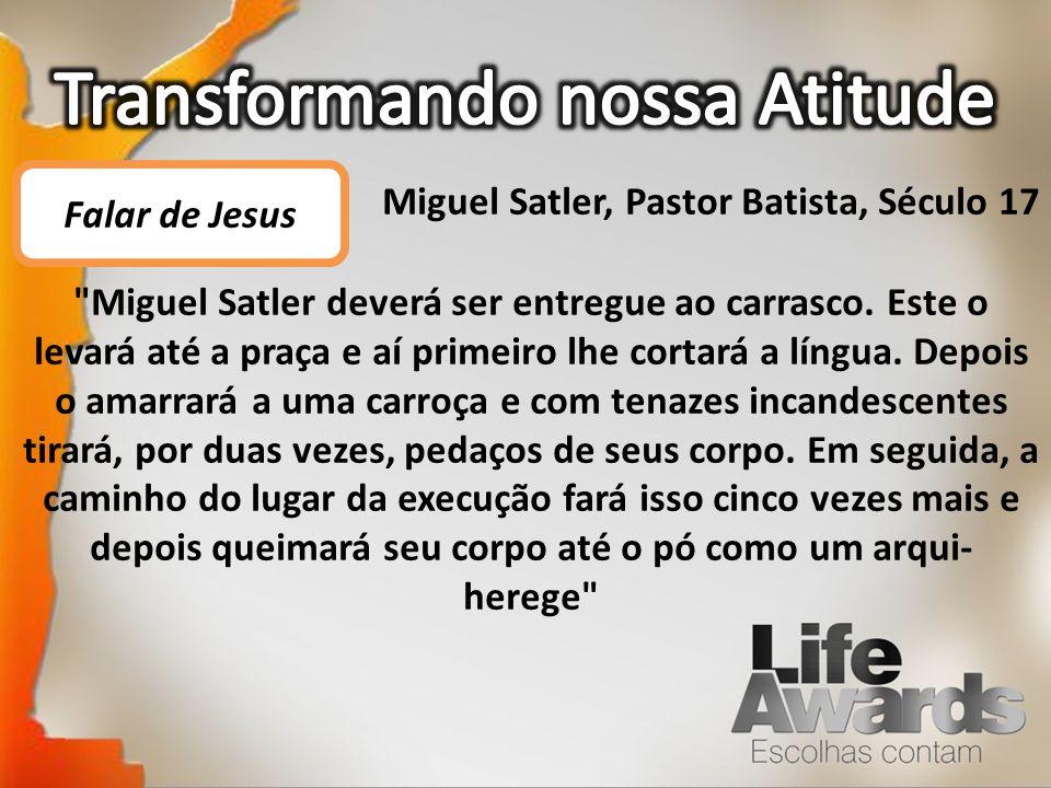 Miguel Satler, Pastor Batista, Século 17