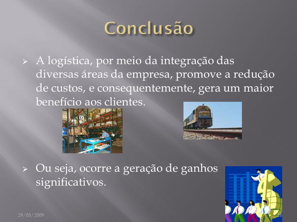 A logística, por meio da integração das diversas áreas da empresa, promove a redução de custos, e consequentemente, gera um maior benefício aos client