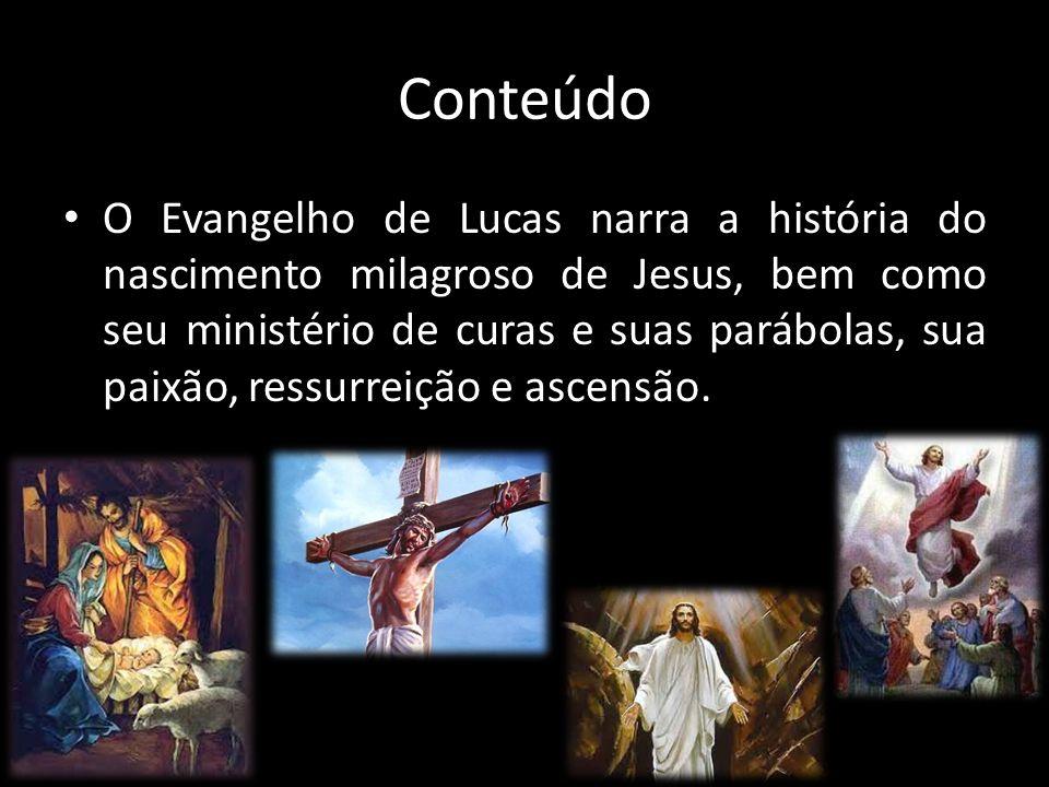 Conteúdo O Evangelho de Lucas narra a história do nascimento milagroso de Jesus, bem como seu ministério de curas e suas parábolas, sua paixão, ressurreição e ascensão.