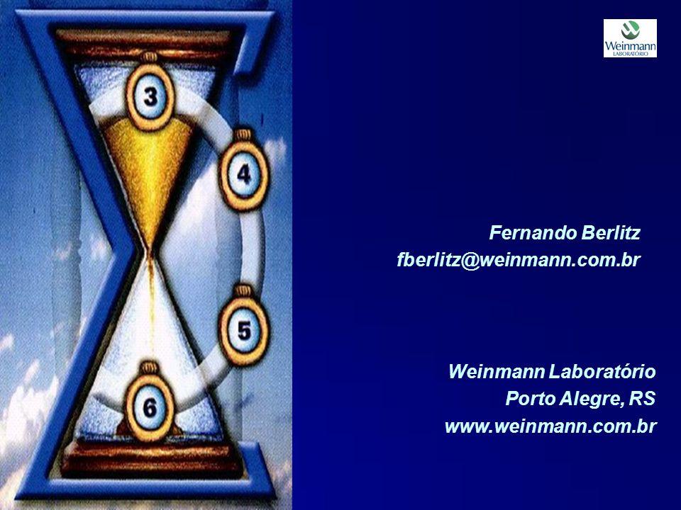 Fernando Berlitz fberlitz@weinmann.com.br Weinmann Laboratório Porto Alegre, RS www.weinmann.com.br