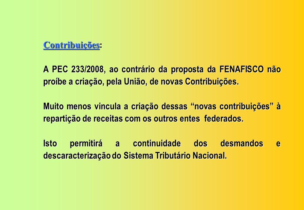 Contribuições: A Contribuição Privada continuará com a União.