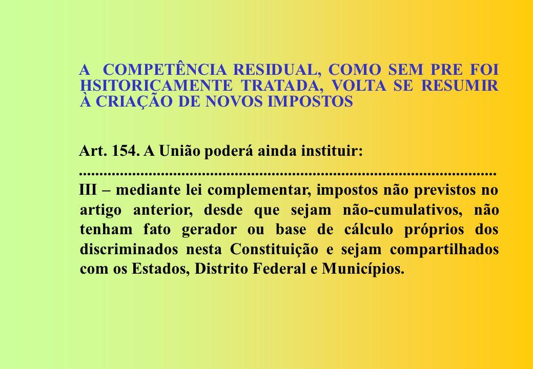 Contribuições: A PEC 233/2008, ao contrário da proposta da FENAFISCO não proíbe a criação, pela União, de novas Contribuições. Muito menos vincula a c