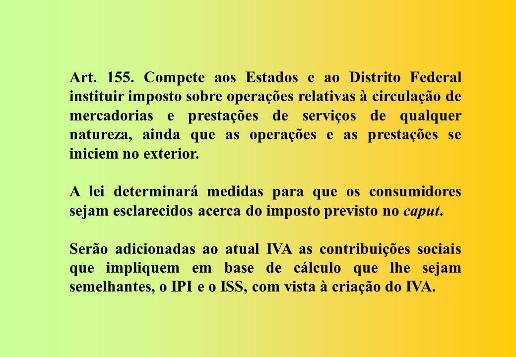 Seção IV Do Imposto dos Estados e do Distrito Federal