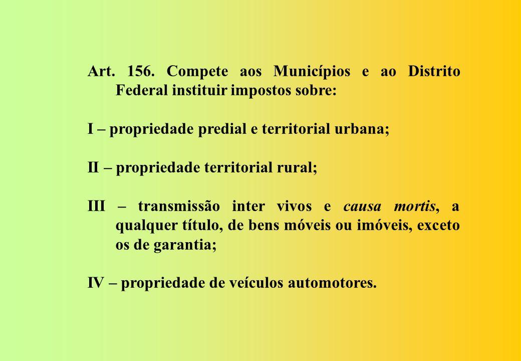 Seção V Dos Impostos dos Municípios e Distrito Federal