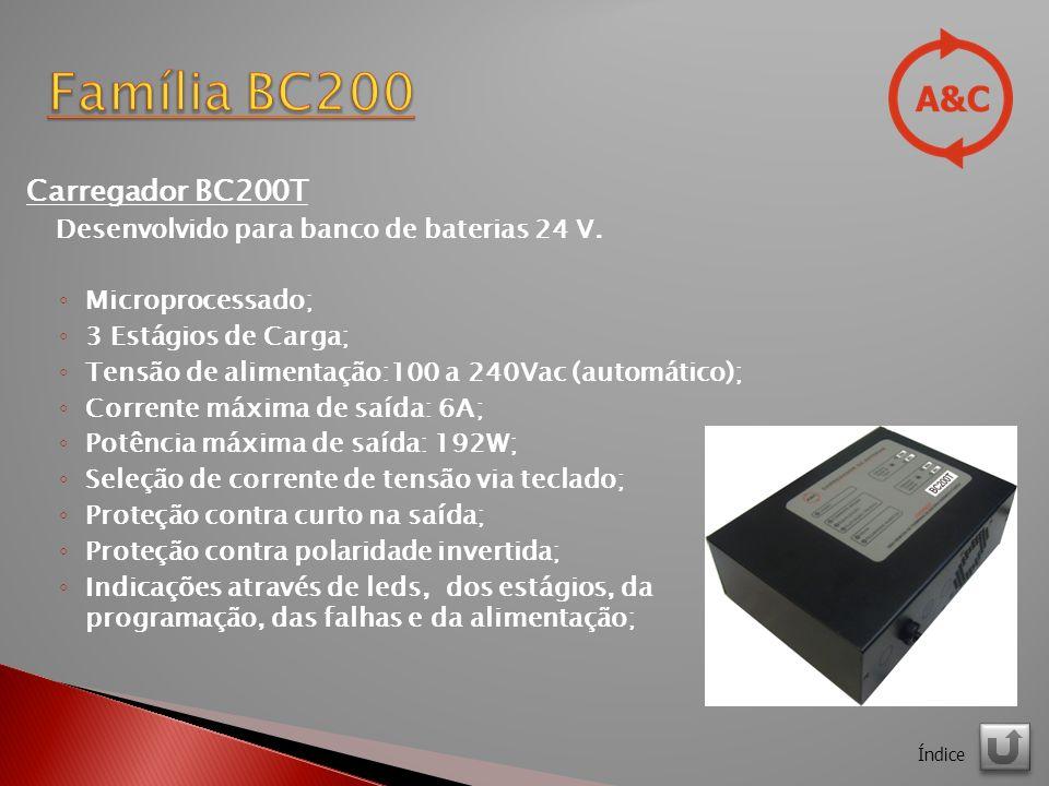 Carregador BC200T Desenvolvido para banco de baterias 24 V.